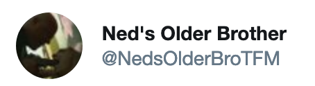 "Twitter account linked to ""Ned's Older Brother "" and ""Vic Mackey"""