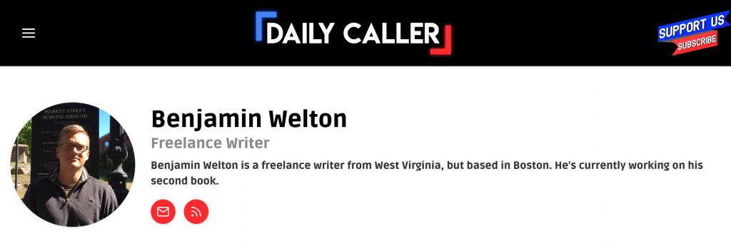Benjamin Welton's author page at the Daily Caller.